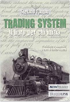 Trading system. Il libro per chi inizia